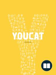YouCat. Catecismo joven de la Iglesia Católica (VV.AA)