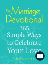 The Marriage Devotional; 365 Simple Ways to Celebrate Your Love