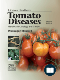 Tomato Diseases; Identification, Biology and Control