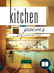 Kitchen Poems