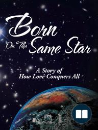 Born On The Same Star