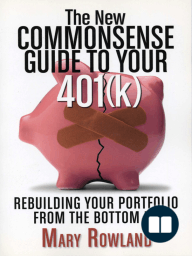 The New Commonsense Guide to Your 401(k)