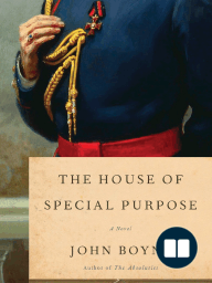 The House of Special Purpose by John Boyne - Excerpt