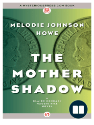 The Mother Shadow by Melodie Johnson Howe {Excerpt}