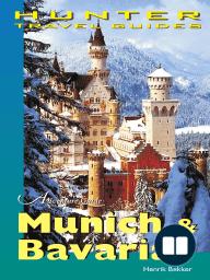 Munich & Bavaria Travel Guide