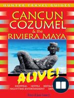 Cancun, Cozumel & the Riviera Maya Alive Guide