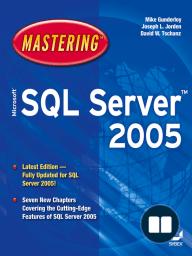 Mastering Microsoft SQL Server 2005