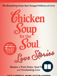 Chicken Soup for the Soul Love Stories [Excerpt]
