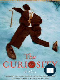 The Curiosity by Stephen Kiernan