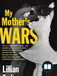 My Mother's Wars by Lillian Faderman, preface