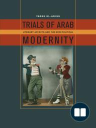 Trials of Arab Modernity