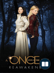 Reawakened - A Once Upon A Time Tale