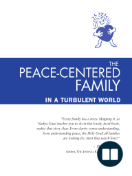 The Peace-Centered Family by Nadya Giusi