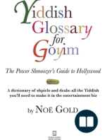 Yiddish Glossary for Goyim; The Power Shmoozer's Guide to Hollywood