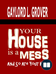 Your House Is A Mess