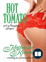Hot Tomato; A Naughty Sequel
