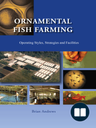 Ornamental Fish Farming; Operating Styles, Strategies and Facilities
