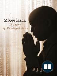 Zion Hill; A Story of Prodigal Sons