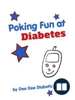 Poking Fun at Diabetes; Humorous Book for Diabetics