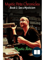 Mystic Pete Chronicles; Book 1