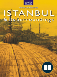 Istanbul & Surroundings Travel Adventures