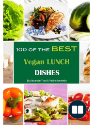 100 of the Best Vegan Lunch Dishes