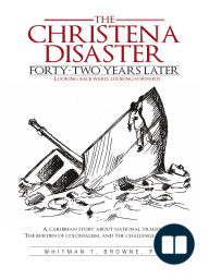 The Christena Disaster Forty-Two Years Later—Looking Backward, Looking Forward