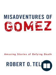 Misadventures of Gomez
