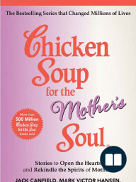 Chicken Soup for the Mother's Soul [Excerpt]