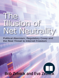 The Illusion of Net Neutrality