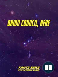 Orion Council, Here