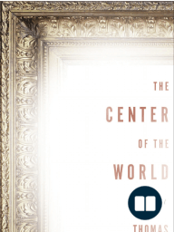 The Center of the World by Thomas Van Essen - Excerpt