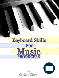 Keyboard Skills for Music Producers