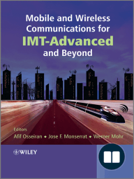 Mobile and Wireless Communications for IMT-Advanced and Beyond