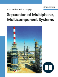 Separation of Multiphase, Multicomponent Systems