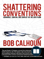 Shattering Conventions