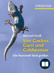 Von Geckos, Garn und Goldwasser