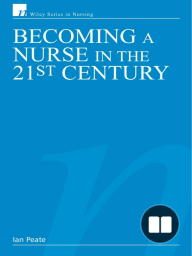 Becoming a Nurse in the 21st Century