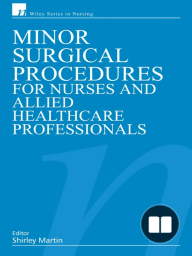 Minor Surgical Procedures for Nurses and Allied Healthcare Professional