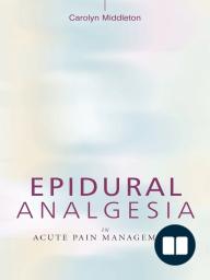 Epidural Analgesia in Acute Pain Management