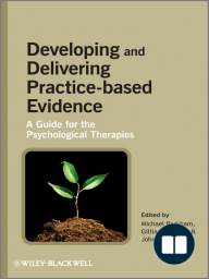 Developing and Delivering Practice-Based Evidence