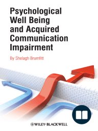 Psychological Well Being and Acquired Communication Impairment