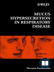 Mucus Hypersecretion in Respiratory Disease