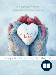 An Untroubled Heart, by Micca Campbell