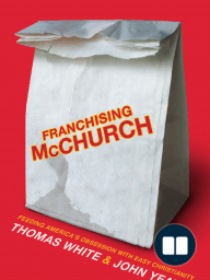 Franchising McChurch, by Thomas White and John Yeats