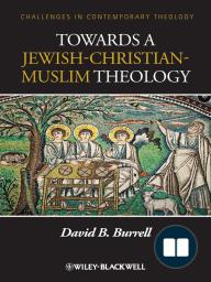Towards a Jewish-Christian-Muslim Theology