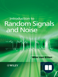 Introduction to Random Signals and Noise