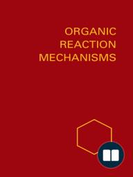 Organic Reaction Mechanisms 1988