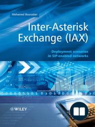 Inter-Asterisk Exchange (IAX)