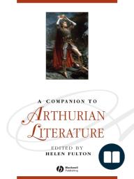 A Companion to Arthurian Literature